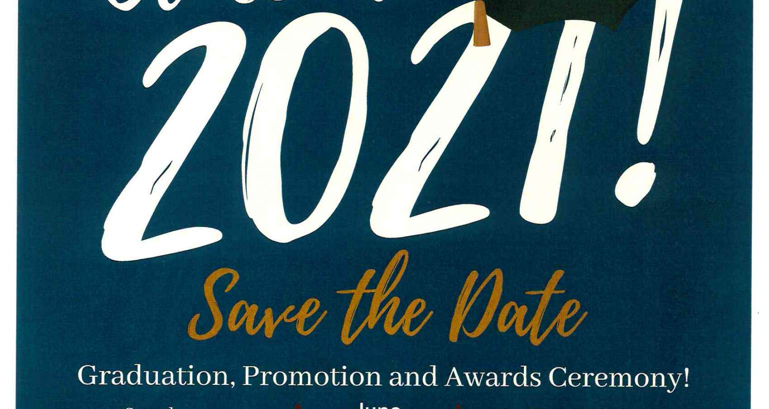 2020-2021 Graduation, Promotion and Awards Ceremony!